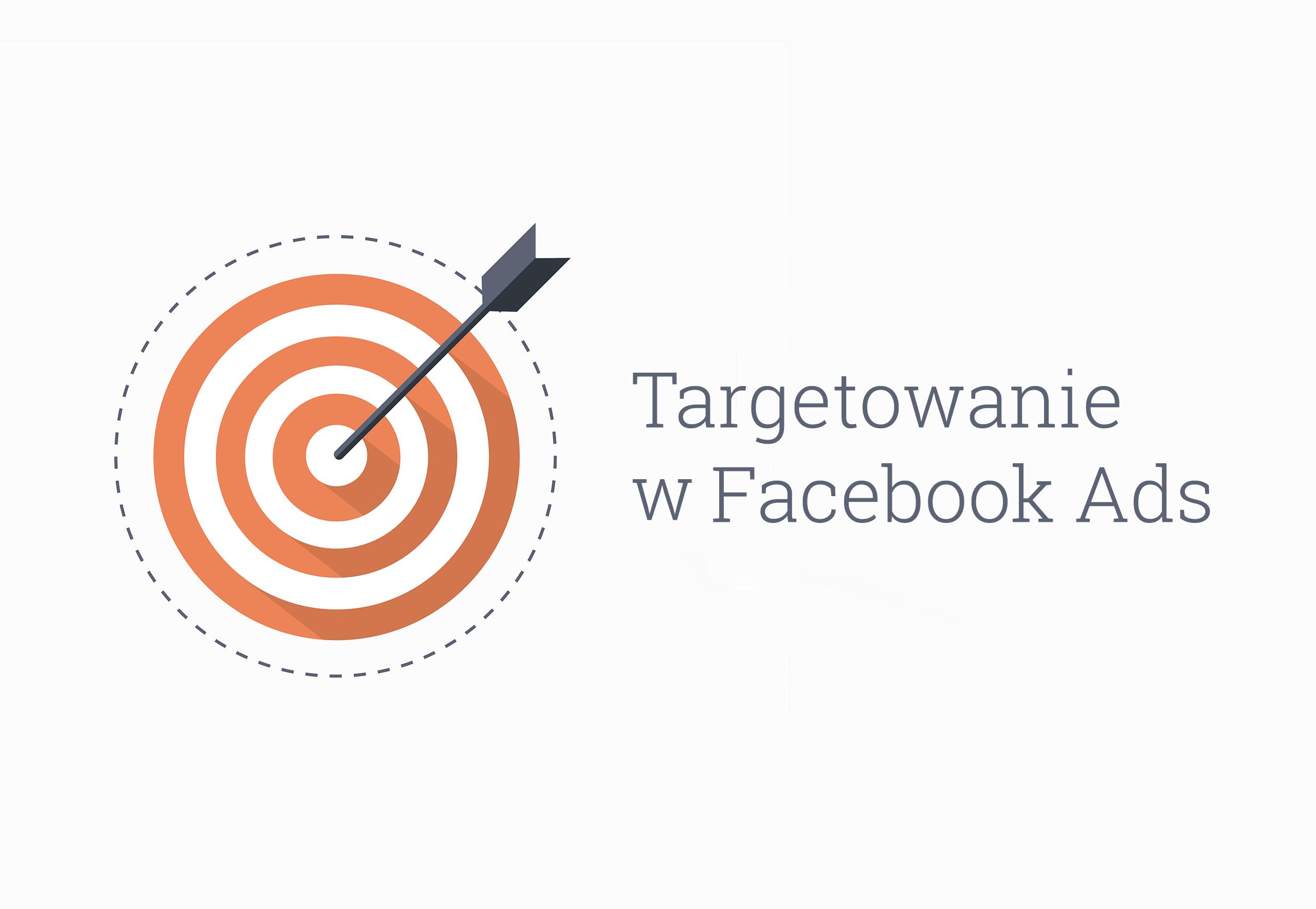 targetowanie facebook