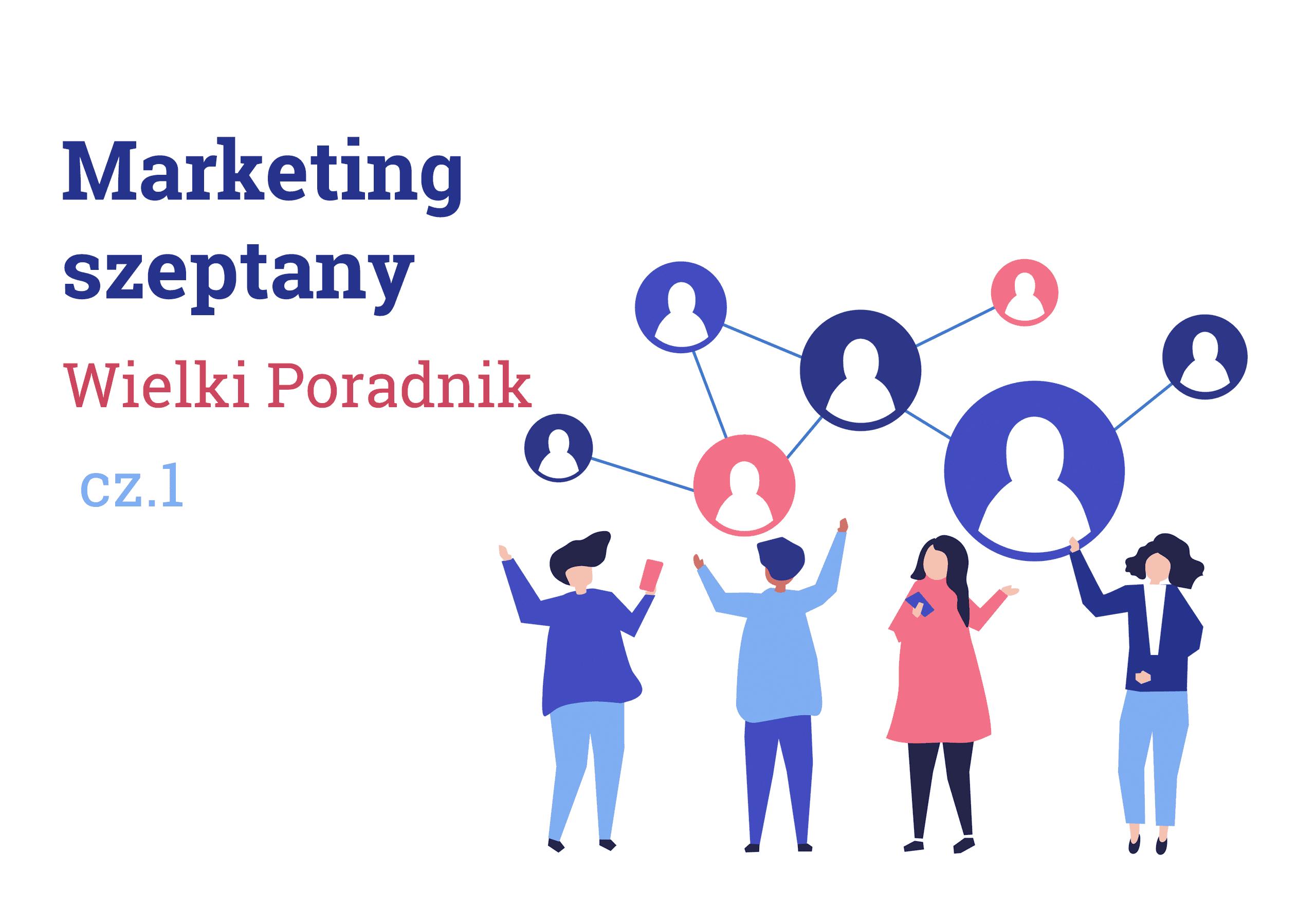 Marketing Szeptany Poradnik cz. 1