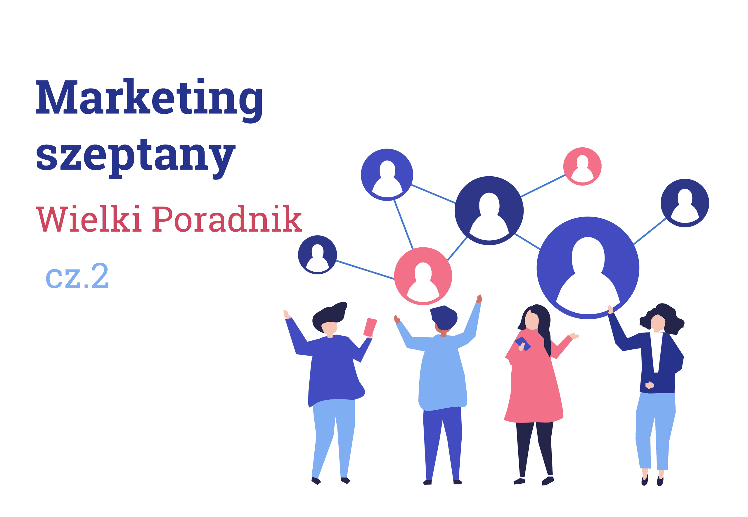 Marketing Szeptany Poradnik