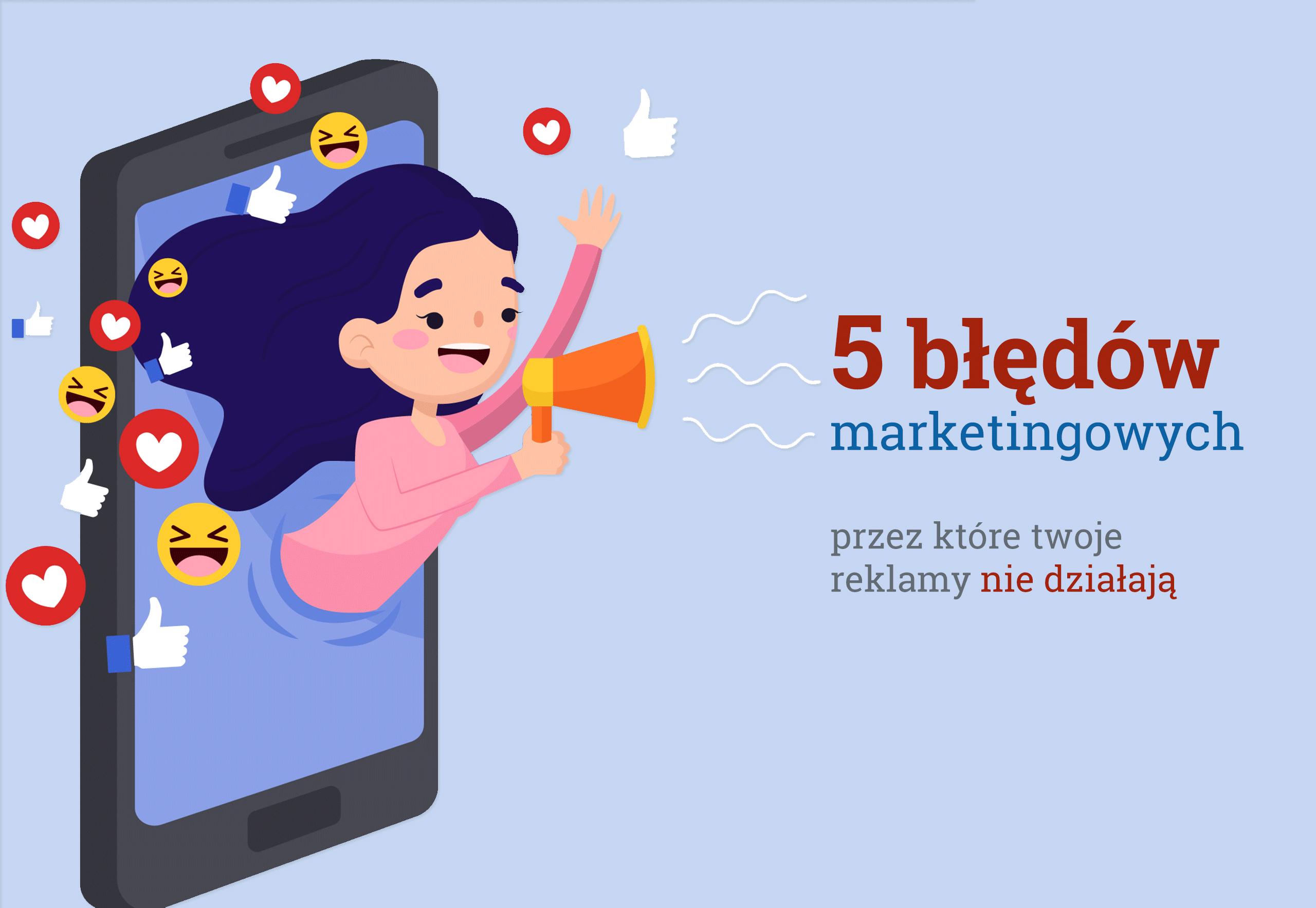 5 błędów marketingowych facebook i google reklamy