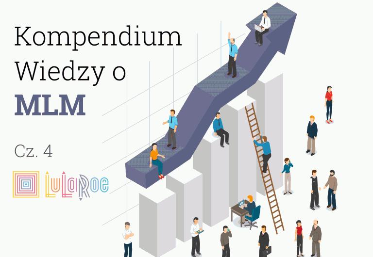 Kompendium Wiedzy o MLM - cz.4 - LuLaRoe