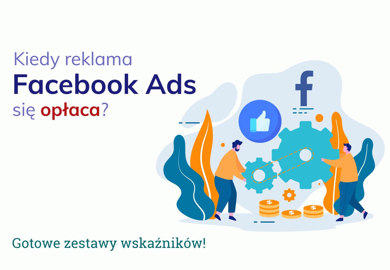 Facebook Ads - jakie dane analizować?