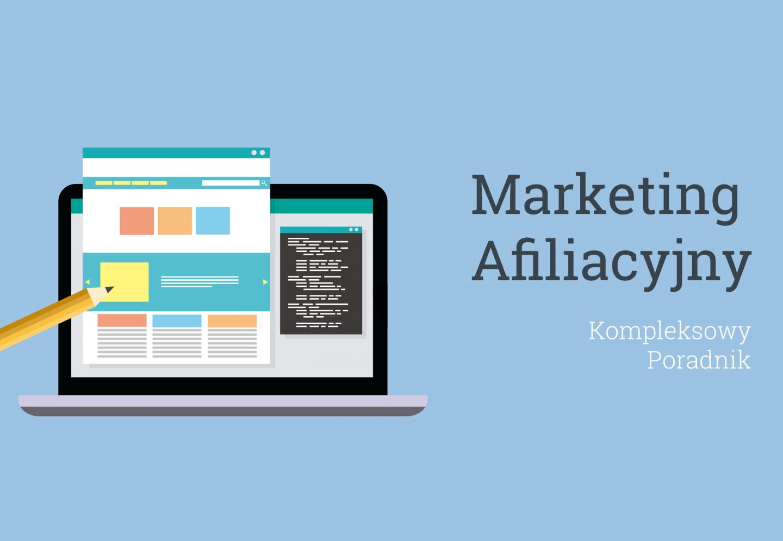 Marketing Afiliacyjny - Poradnik