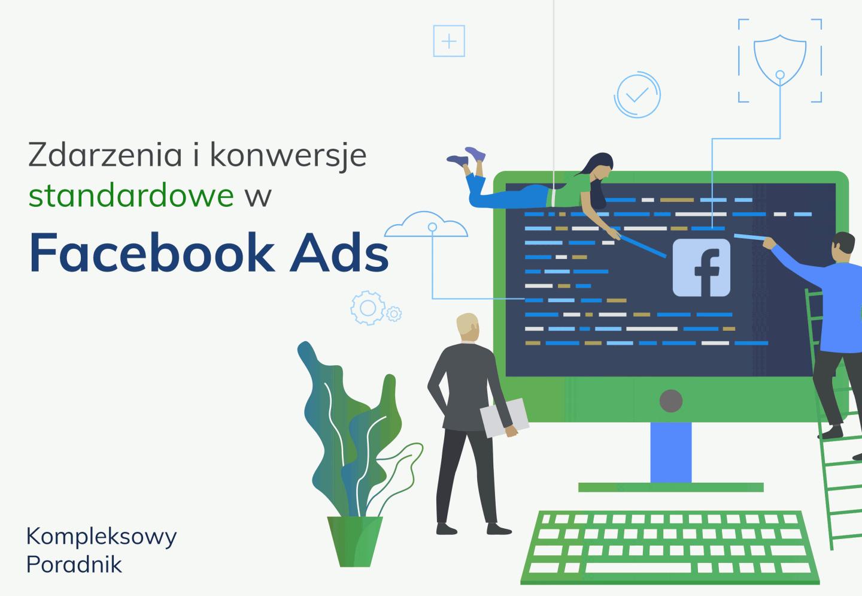 Konwersje i zdarzenia standardowe Facebook Ads