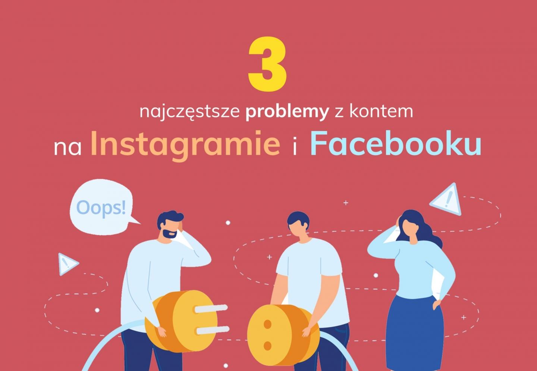 3 błedy kont FB i IG