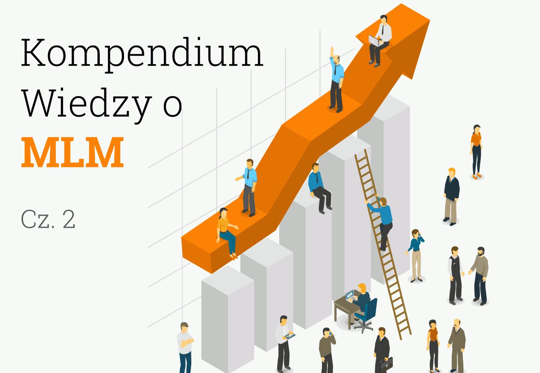 Kompendium Wiedzy o MLM - cz.2