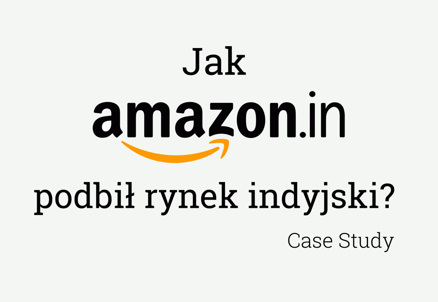 Marketing Mix - Amazon India Case Study