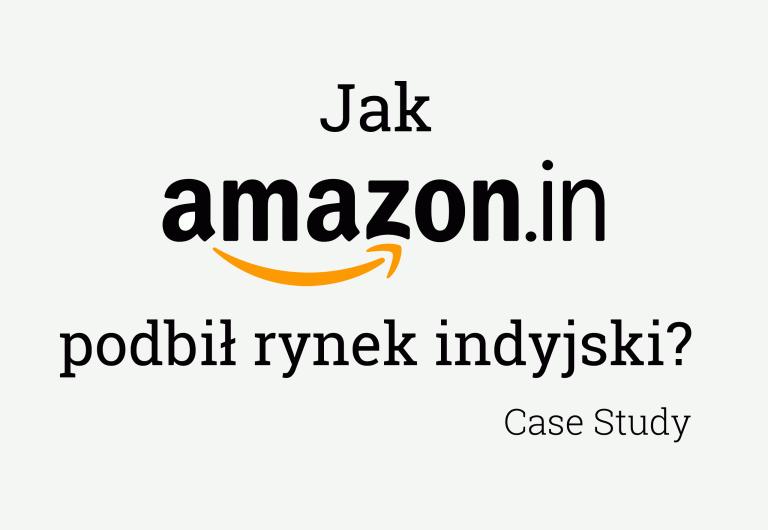 Marketing Mix - Amazon India Case Study